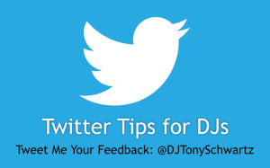 Twitter Tips for DJs